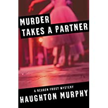 Murder Takes a Partner (The Reuben Frost Mysteries)
