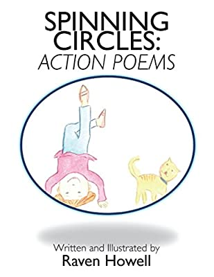 Spinning Circles: Action Poems