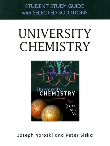 Student Study Guide with Selected Solutions for University Chemistry for University Chemistry
