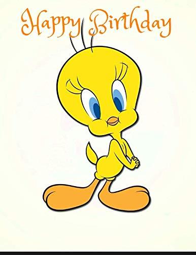 (Happy Birthday: Tweety Cartoon character cover,message book,Tweety favorite Journal for Birthday)