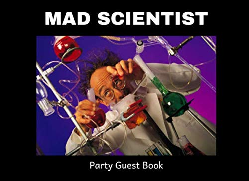 Mad Scientist Party Guest Book: A Keepsake Book