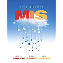 Experiencing MIS, Fourth Canadian Edition Plus MyMISLab with Pearson eText -- Access Card Package (4th Edition)