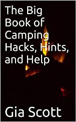 The Big Book of Camping Hacks, Hints, and Help