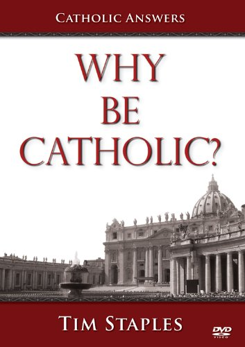 why-be-catholic