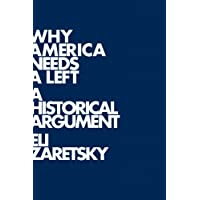 Why America Needs a Left: A Historical Argument