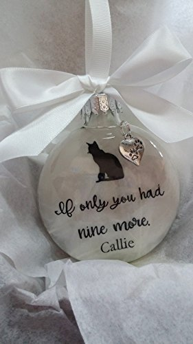 Cat Loss Pet Memorial Personalized Ornament w/ opt'l Charm - If Only You Had Nine More - Sympathy Gift