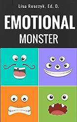 Emotional Monster: I Am An Emotional Monster (I love you...Bedtime stories children's books Book 8)