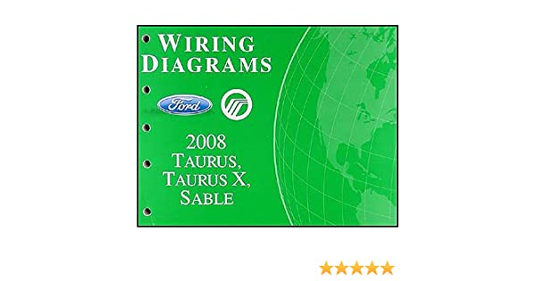 2008 ford taurus taurus x sable wiring diagrams manual original 2008 ford taurus taurus x sable wiring diagrams manual original ford motor co amazon com books