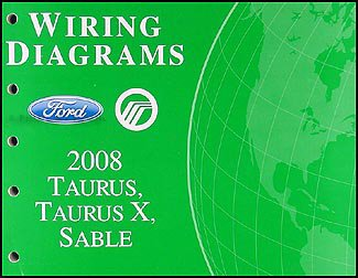 Oem Taurus Sable (2008 Ford Taurus, Taurus X, Sable Wiring Diagrams Manual Original)