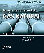Processamento e transmissão de gás natural