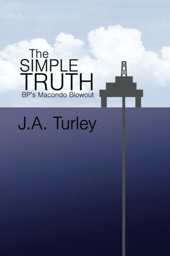 the-simple-truth-bps-macondo-blowout