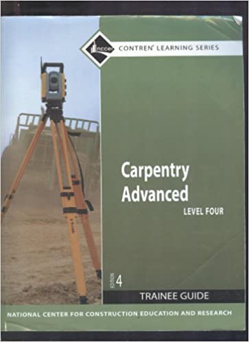carpentry-advanced-level-4-trainee-guide-paperback-4th-edition-contren-learning