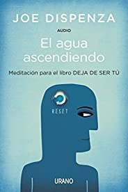 El agua ascendiendo (Audio) (Spanish Edition)