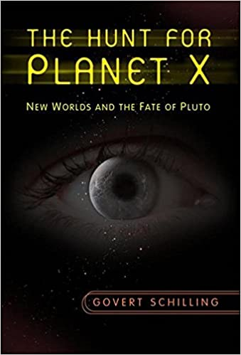 The Hunt for Planet X: New Worlds and the Fate of Pluto