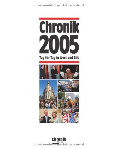 Chronik 2005 by Ernst Christian Schütt (2006-03-05)