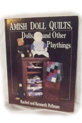 Amish Girl Doll (Amish Doll Quilts, Dolls, and Other Playthings)