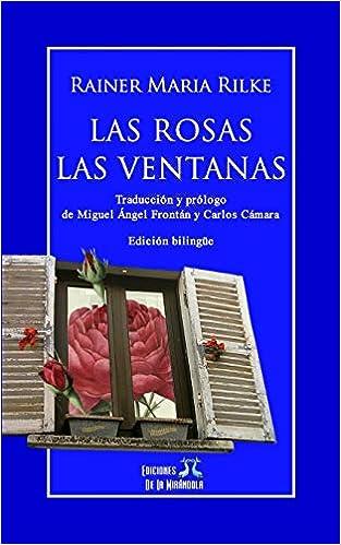 Las rosas - Las ventanas (edición bilingüe) (Spanish Edition) (Spanish)