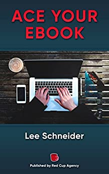 ACE YOUR EBOOK by [Schneider, Lee]
