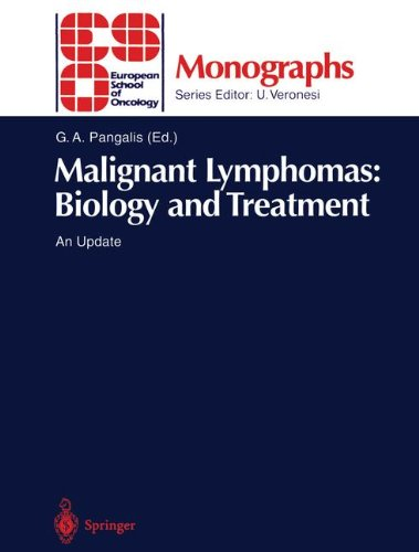 Malignant Lymphomas: Biology and Treatment: An Update (ESO Monographs)
