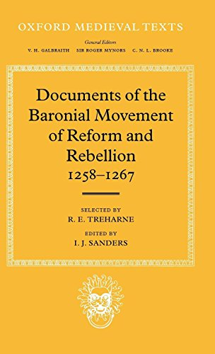 Documents of the Baronial Movement of Reform and Rebellion, 1258-1267 (Oxford Medieval Texts)