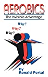 Product review for Aerobics: The Invisible Advantage