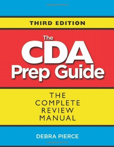 The CDA Prep Guide: The Complete Review Manual by Debra Pierce (2014-03-25)