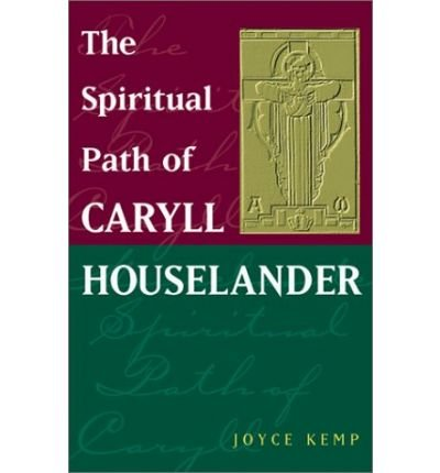 [THE SPIRITUAL PATH OF CARYLL HOUSELANDER (JUNG & SPIRITUALITY) ]by(Kemp, Joyce )[Paperback]
