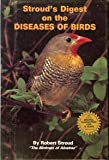 Stroud's Digest on the Diseases of Birds