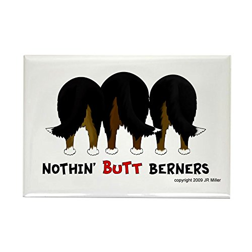 CafePress - Nothin' Butt Berners Rectangle Magnet - Rectangle Magnet, 2