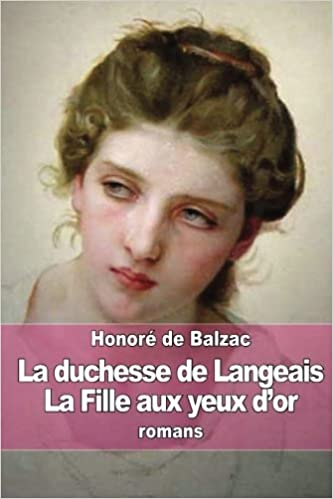 La Duchesse de Langeais (French Edition)