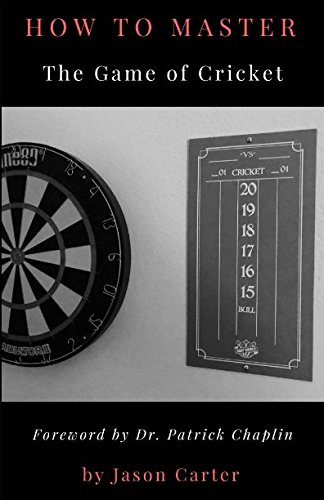 How to Master the Game of Cricket (Best Darts Player Ever)