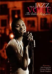 Jazz Voice Vol. 2: The Ladies Sing Jazz