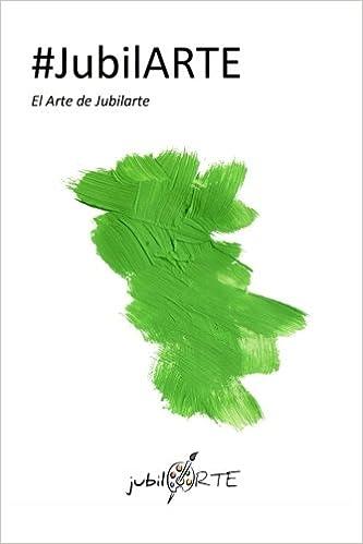 jubilARTE: El Arte de Jubilarte: Amazon.es: Usue ...