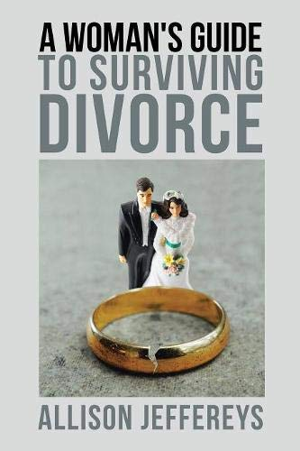 A Woman's Guide to Surviving Divorce