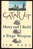 Catapult, Jim Paul, 0394585070