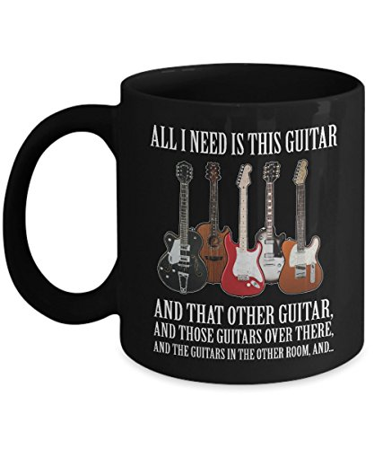 GUITAR IS ALL I NEED - Lively Acoustic guitar mug - Bass- Hero- Chord- Gibson- Martin-Elvis presley- Themed- Amp-Jackson- Taylor-Creative Player-Guild