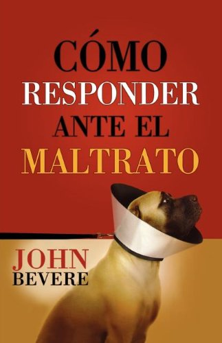 Download Cómo responder ante el maltrato (Spanish Edition) pdf epub