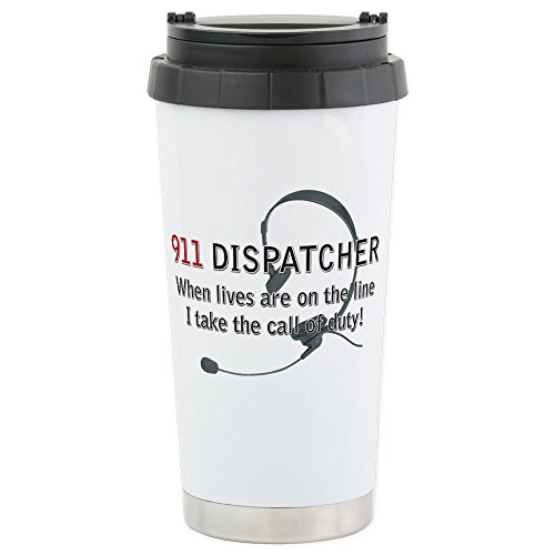 CafePress - 911 Dispatcher Lives on the L Stainless Steel Tr