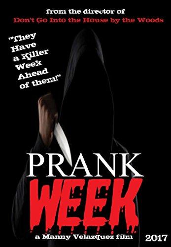 Prank Week: The Movie [Rated