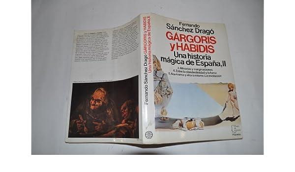 Gárgoris y Habidis. Una historia mágica de España II.: Amazon.es: FERNANDO SÁNCHEZ DRAGÓ: Libros