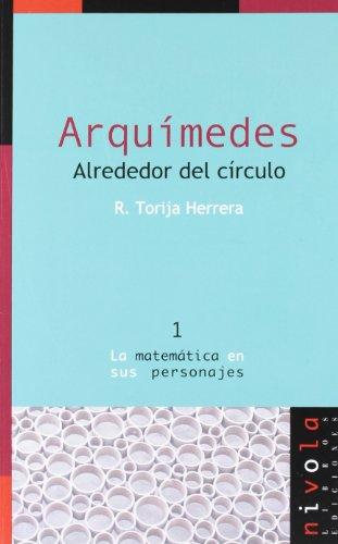 Descargar Libro Arquímedes. Alrededor Del Círculo Rosalina Torija Herrera