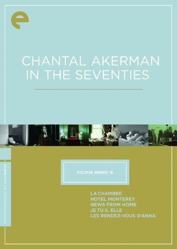 Eclipse Series 19: Chantal Akerman in the Seventies (La Chambre / Hotel Monterey / News from Home / Je Tu Il Elle / Les Rendez-Vous d'Anna) (The Criterion Collection)
