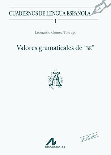 Valores gramaticales de SE (A) (Cuadernos de lengua española)