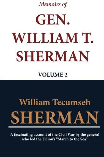Memoirs of Gen. William T. Sherman - Volume 2 PDF