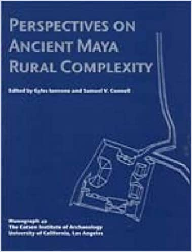 Perspectives on Ancient Maya Rural Complexity (Monographs)