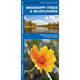 Mississippi Trees & Wildflowers: A Folding Pocket Guide to Familiar Species (A Pocket Naturalist Guide)