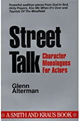Street Talk: Character Monologues for Actors (Monologue Audition Series) Paperback