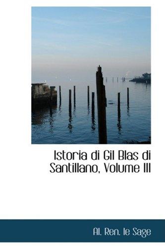 Istoria Di Gil Blas Di Santillano: 3