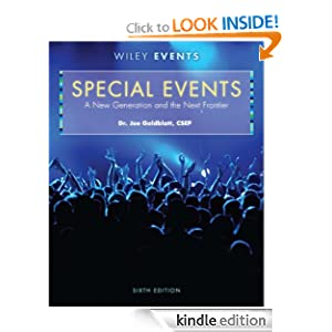 Special Events: A New Generation and the Next Frontier (The Wiley Event Management Series) Joe Jeff Goldblatt