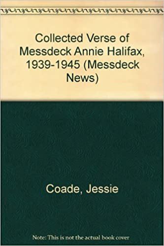 Book Collected Verse of Messdeck Annie Halifax, 1939-1945 (Messdeck News)
